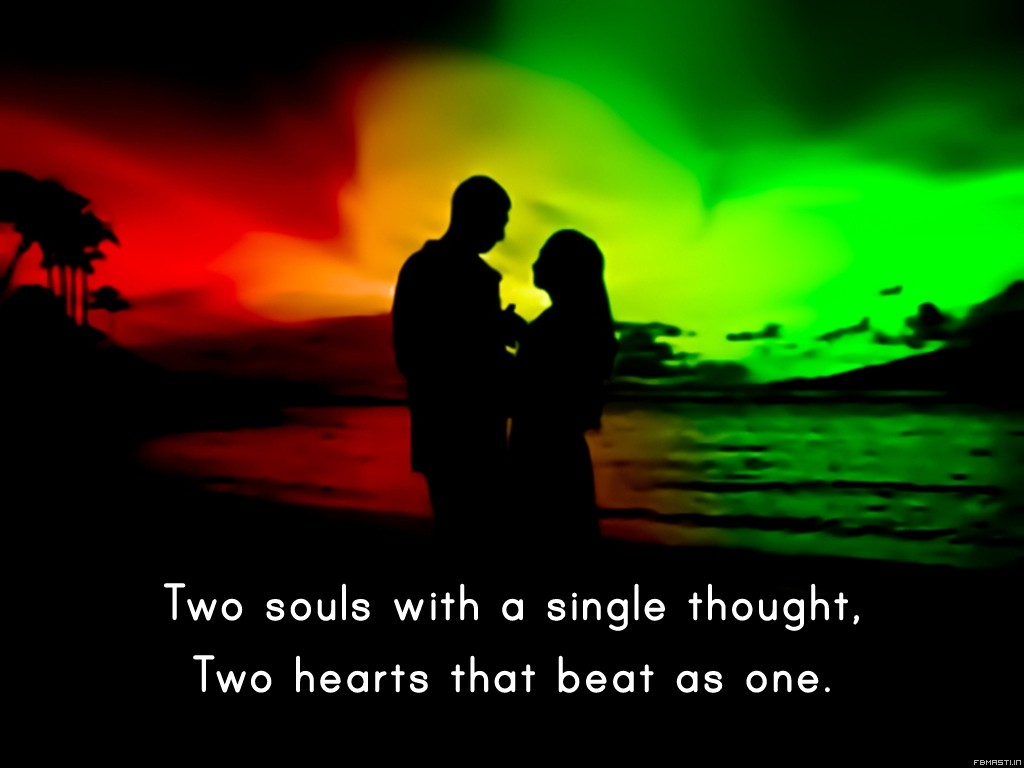 Two Souls With A Single Though
