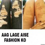 Aag Lage Aise Fashion Ko – Funny Fashion Photo