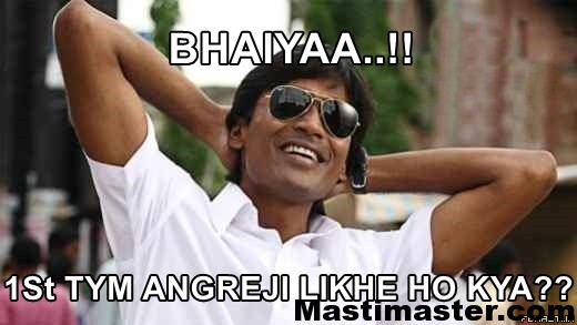 bhaiyaa-1st-tym-angreji-likhe-ho-kya-funny-images-for-facebook-comments