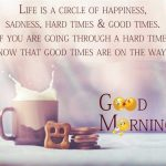 Life Is A Circle Of Happiness – Good Morning Image
