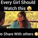 Every Girl Should Watch This – Funny Video for WhatsApp