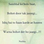 Sambhal ke Bolo Baat – Hindi Love Words for her