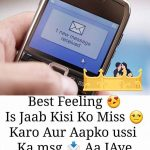 Best feeling is Jaab Kisi Ko Miss
