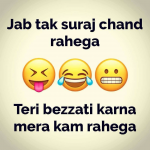 Jab Tak Suraj Chand Rahega – Funny Photo for WhatsApp
