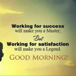Working for success – Good Morning English Quote