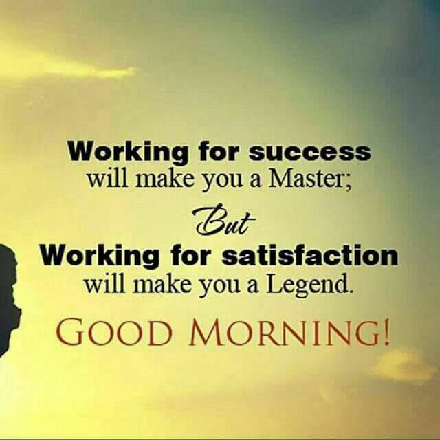 Working For Success Good Morning English Quote Mastimaster