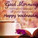 Good Morning Pic for WhatsApp – Happy Wednesday