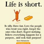 Life is short – Life quote