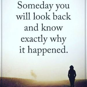 Someday you will look – Sad quote