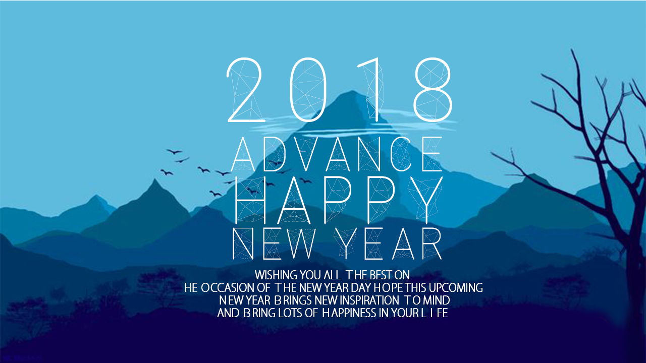 advance happy new year 2018 wishes happy new year 2018 happy new year 2018 image happy new year 2018 wallpapers