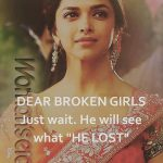 Dear Broken Girl – Heart Touching Quote Photo