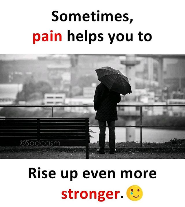 Painful Heart Touching Quotes: Sometimes Pain Helps You