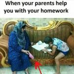 When  your Parents Helps – Funny Photo for WhatsApp