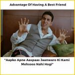 Advantage of Having Best friend – Akshay Kumar Funny Photo