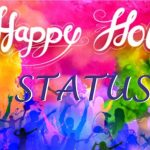 Happy Holi WhatsApp Status