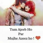 Tum Ajeeb Ho – Hindi Love Shayari Pic
