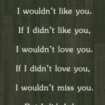If I never met you – Heartbroken quotes for Love