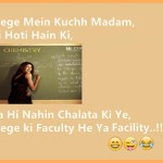 College Mein Kuchh Madam Eshi Hoti Hain Ki – Hindi Msg for WhatsApp