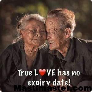 True Love Has Not Expiry Date Love Quote For Whatsapp