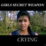 Girl's Secret Weapon Crying