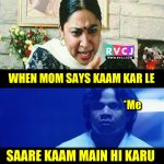 When your Mom Says – Funny Photo for WhatsApp