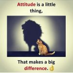 Attitude is a little thing – Inspirational quote
