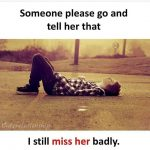 Someone please go – Heart Touching Quote pic